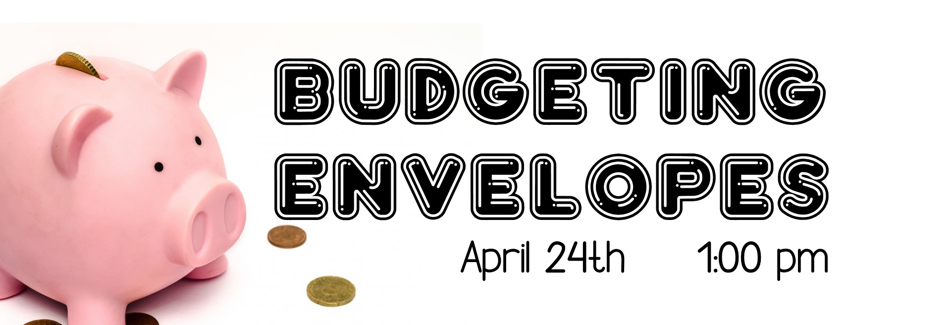 budget envelopes april 24th